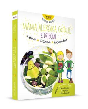 Mama alergika gotuje z dziećmi Katarzyna Jankowowska
