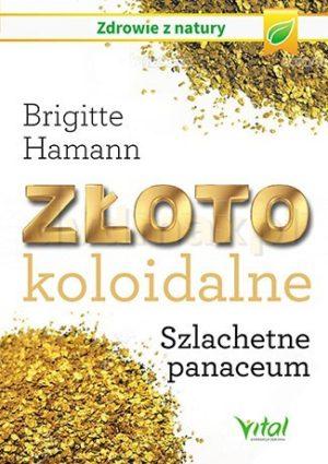 ZŁOTO KOLOIDALNE Brigitte Hamann