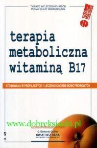 Terapia metaboliczna witaminą B17 Edward G. Griffin