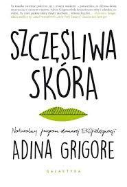 Szczęślwa skóra Adina Grigore