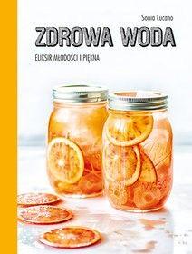 Zdrowa woda Sonia Lucano