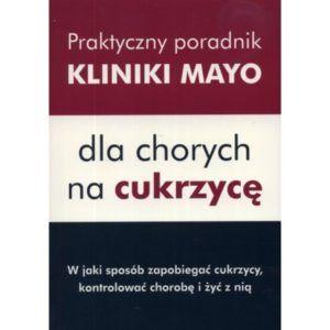 Praktyczny poradnik Kliniki Mayo