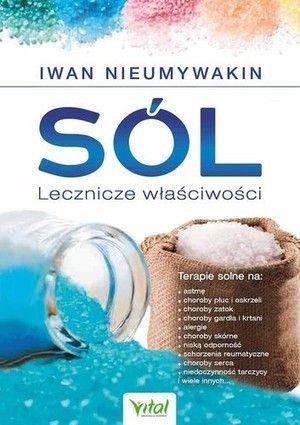 Sól lecznicze właściwości dr Iwan Nieumywakin