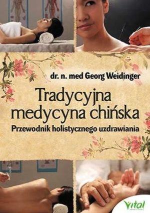 Tradycyjna medycyna chińska dr Georg Weidinger