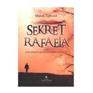 Sekret Rafaela Marek Zabiciel