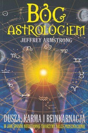 Bóg Astrologiem Jeffrey Armstrong